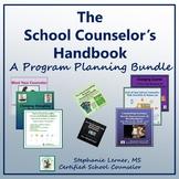 School Counseling Program Planning Bundle