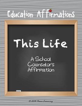 A School Counselor's Affirmation (Professional Development)