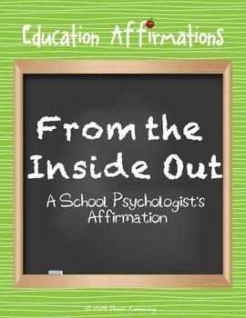 A School Psychologist's Affirmation (Professional Development)