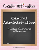 A School Secretary's Affirmation (Professional Development)