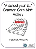 """""""A School Year Is...."""" End of Year Math Activity"""