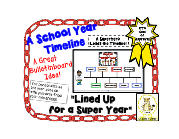 A School Year Timeline-  Our Superhero