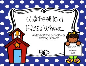 FREE~A School is a Place Where...{A Printable End of the Y