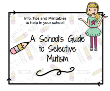 A School's Guide to Selective Mutism