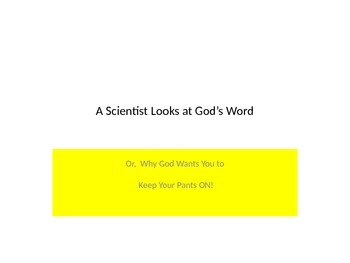 A Scientist Looks at God's Word: Abortion and STDs