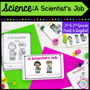 A Scientist's Job- 1st & 2nd Grade