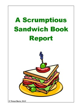 A Scrumptious Sandwich Book Report