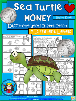 A+ Sea Turtle Money: Differentiated  Practice
