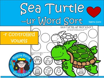 A+ Sea Turtle - ur Word Sort (-r Controlled Vowels)