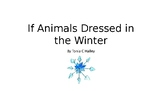 A Season of Stories: Animals Dressed in the Winter