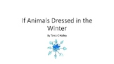 A Season of Stories: Fall to Winter: Animals Dressed in th