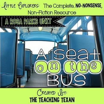 A Seat on the Bus:  A Non-Fiction Rosa Parks Unit