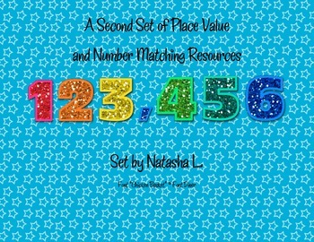 A Second Set of Place Value Resources