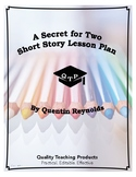 Lesson: A Secret For Two by Quentin Reynolds Lesson Plans,
