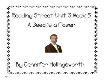 A Seed is a Flower Reading Street Unit 3 Week 5
