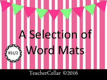 Word Mats for Writing Centers and Working Walls