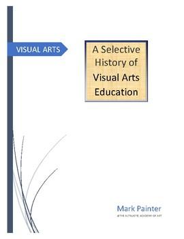 A Selective History of Visual Arts Education