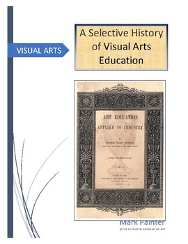 A Selective History of Visual Arts Education