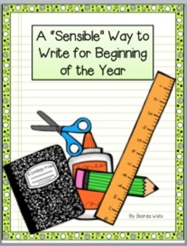 """A """"Sensible"""" Way to Write for the Beginning of the Year"""