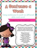 A Sentence a Week- Working with Sentences to improve writing and language skills