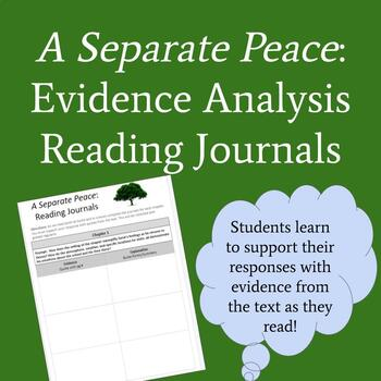 A Separate Peace: Evidence Analysis Reading Journals