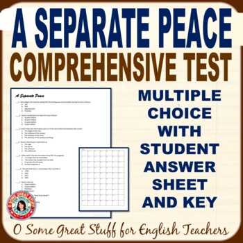 A SEPARATE PEACE Objective Test with Key--67 Multiple Choice Questions