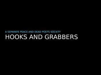 A Separate Peace and Dead Poets Society - Hooks and Grabbers
