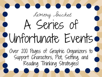 A Series of Unfortunate Events: A Series Study