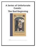 A Series of Unfortunate Events: Book 1 (Novel Study) -Dist