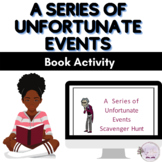 A Series of Unfortunate Events Scavenger Hunt