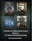 A Series of Unfortunate Events Season 1 TV Series Worksheets