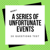 A Series of Unfortunate Events: The Bad Beginning TWO 20 Questions Test