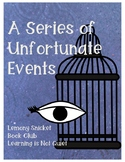 A Series of Unfortunate Events: The Bad Beginning Book Club