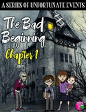 A Series of Unfortunate Events: The Bad Beginning Chapter 1 FREEBIE