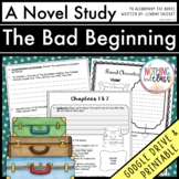 The Bad Beginning Novel Study Unit: comprehension, vocabulary, activities, tests