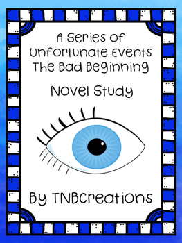 The Bad Beginning Novel Study