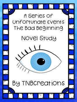The Bad Beginning Novel Study