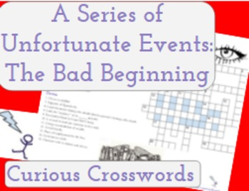 A Series of Unfortunate Events: The Bad Beginning- Worksheet