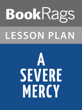 A Severe Mercy Lesson Plans