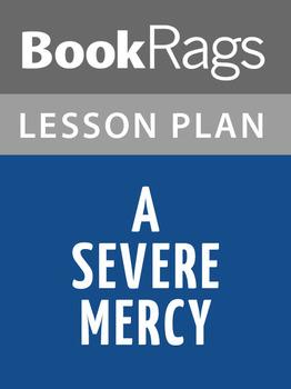 A Severe Mercy Lesson Plans