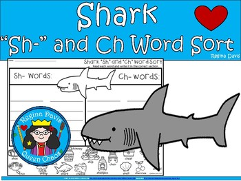 "A+ Shark Digraphs:  Word Sort (""sh"" and ""ch"" words)"