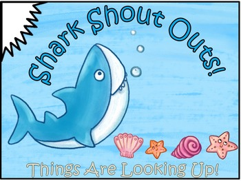 A+ Shark Shout Outs: Compliment Board Poster and Writing Cards