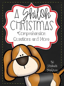 A Shiloh Christmas (Comprehension Questions and More)