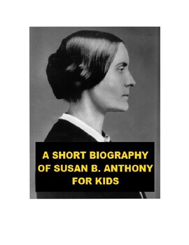A Short Biography of Susan B. Anthony for Kids