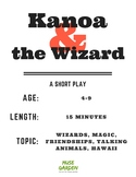 A Short Play: Kanoa and the Wizard