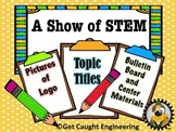 STEM for Show! :    Bulletin Board and Center Display Pieces