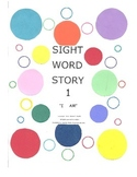 A Sight Word Story 1