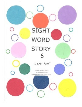 A Sight Word Story 6