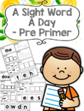 A Sight Word a Day Keeps the Doctor Away - Pre Primer