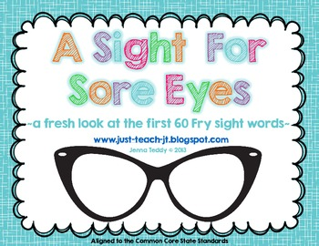 A Sight for Sore Eyes: A Fresh Look at the First 60 Fry Sight Words